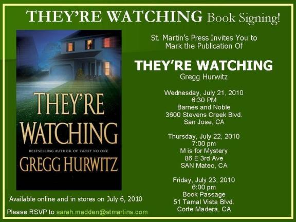 "Follow-Up: Gregg Hurwitz:  ""They're Watching"" Book Tour!"