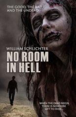 No Room in Hell, Book 1 by William Schlichter