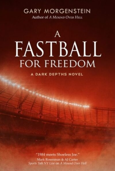 A Fastball For Freedom book cover