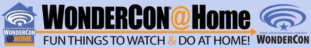 WonderCon at Home 2021 banner