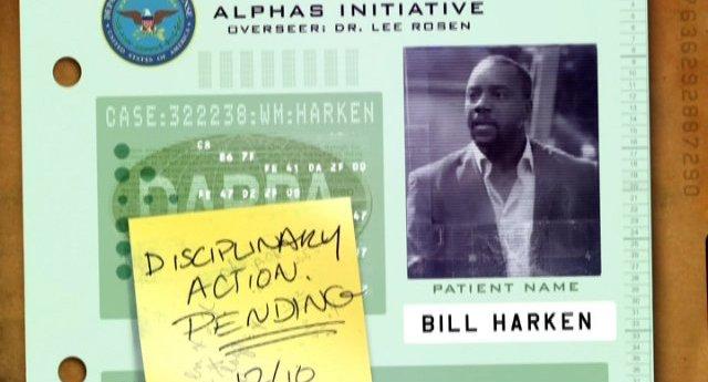 Alphas S1x01 Pilot - Bill Harkin - disciplinary action pending