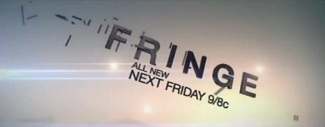 Fringe Returns on Friday Season 4 Banner!