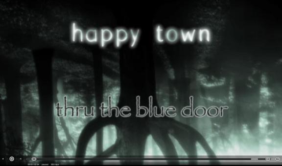 Happy Town - Through the Blue Door!