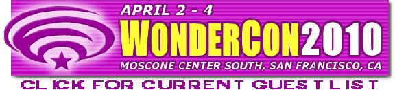 Click to visit Wondercon 2010!